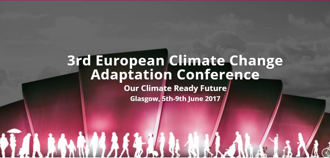 Back from the European Conference on Climate Change Adaptation