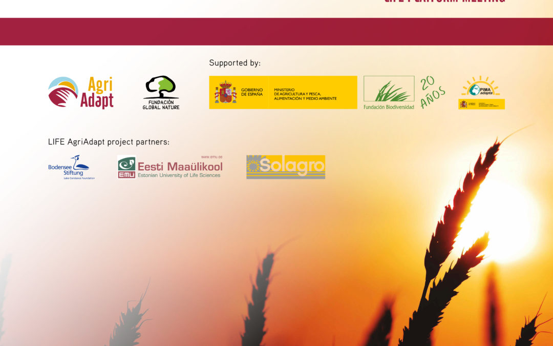 LIFE platform meeting on climate change adaptation in agriculture and forestry in the Mediterranean Region 13-14 March 2018 in Madrid, Spain