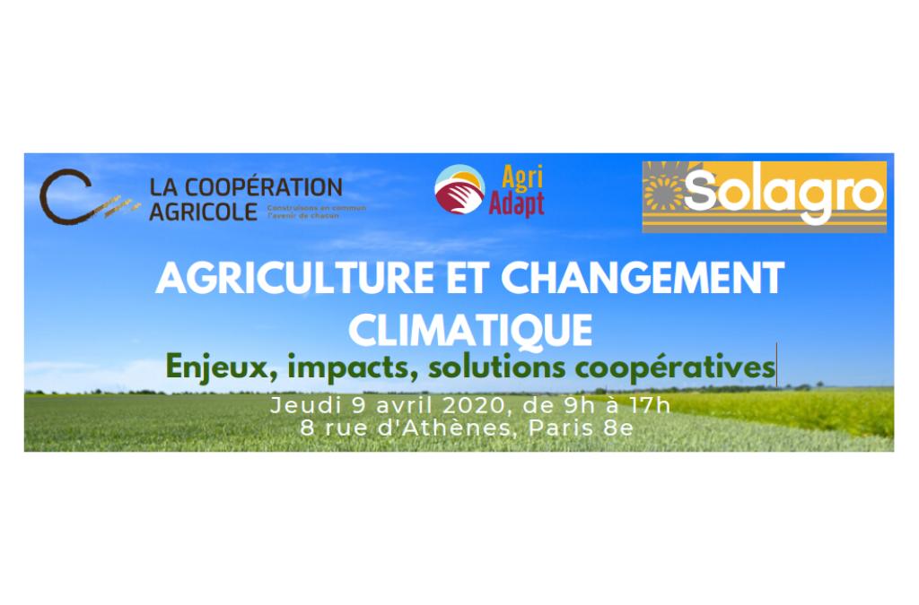 AGRICULTURE ET CHANGEMENT CLIMATIQUE. Enjeux, impacts, solutions coopératives